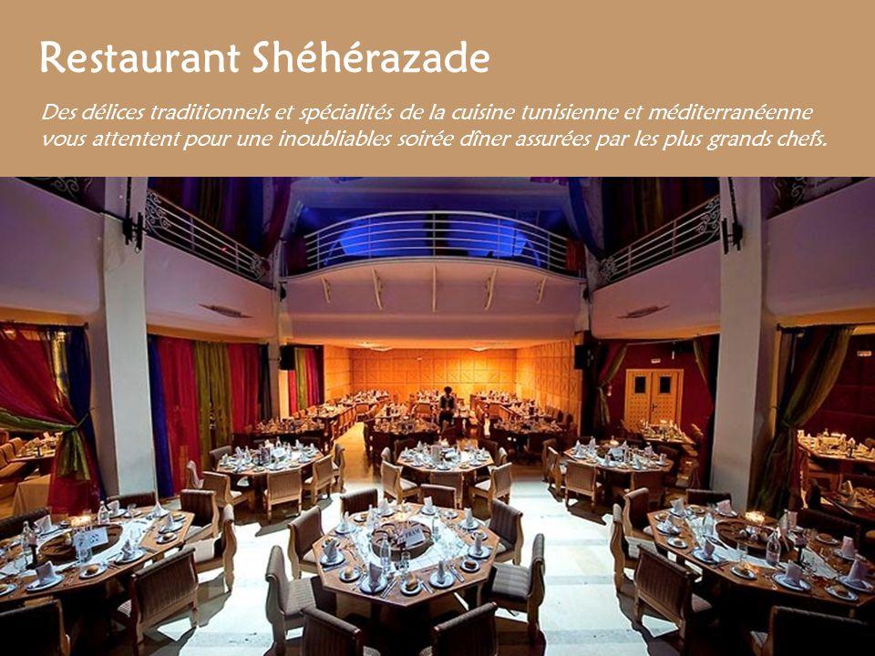 Restaurant Shéhérazade Des délices traditionnels et spécialités de la cuisine tunisienne et méditerranéenne vous attentent pour une inoubliables soiré