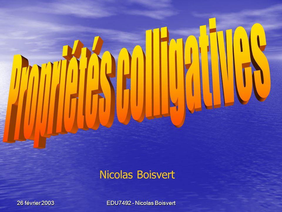 EDU7492 - Nicolas Boisvert 26 février 2003 Nicolas Boisvert