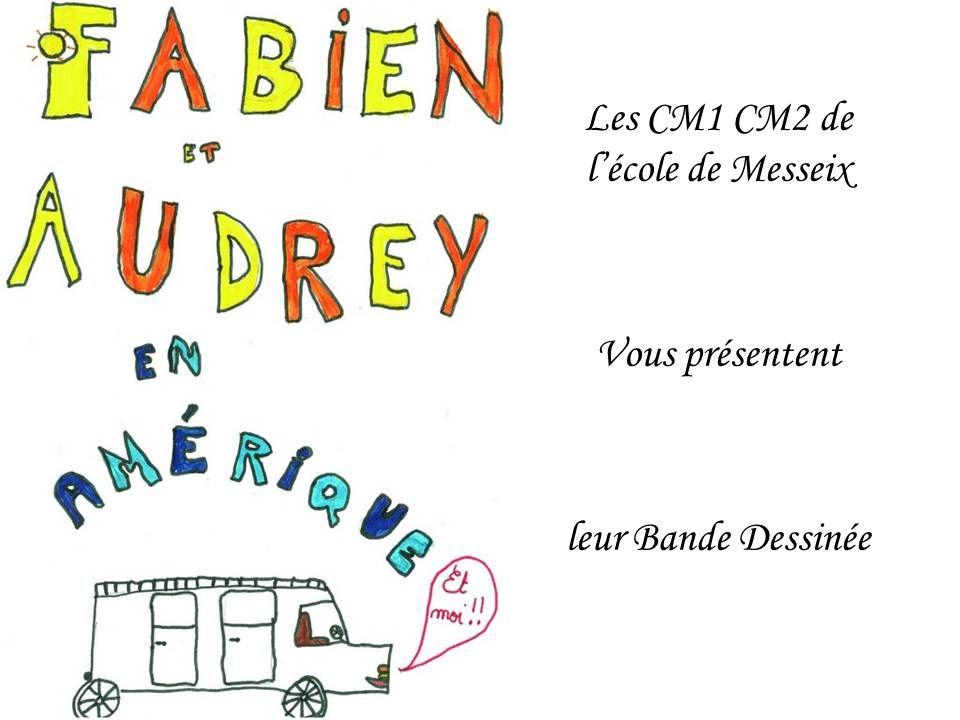 Les CM1 CM2 de l'école de Messeix Vous présentent leur Bande Dessinée