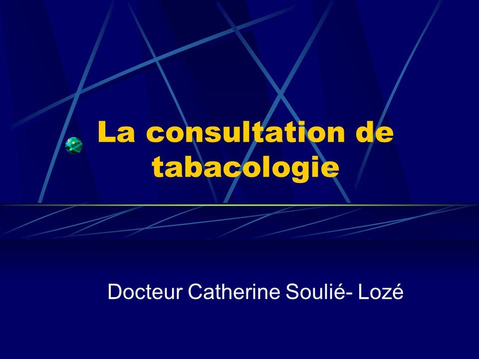 La consultation de tabacologie Docteur Catherine Soulié- Lozé