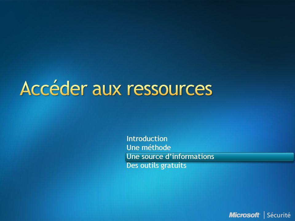 Introduction Une méthode Une source d'informations Des outils gratuits