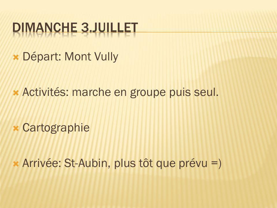  Départ: Mont Vully  Activités: marche en groupe puis seul.  Cartographie  Arrivée: St-Aubin, plus tôt que prévu =)