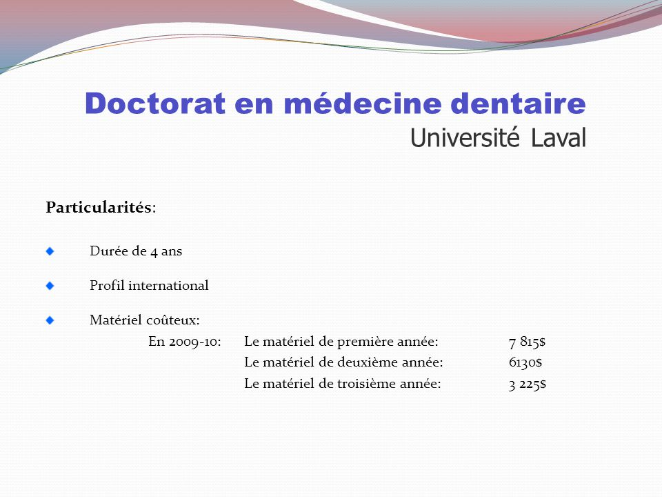 Doctorat en médecine dentaire Université Laval Sélection Cote R TAED 20% Entrevue Cote R 32 TAED Test d'aptitudes dentaires Mesure la perception visue
