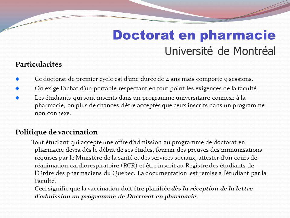 Doctorat en pharmacie Université de Montréal Sélection: 80% Cote R 20% Test psychométrique Test psychométrique Le test peut-être éliminatoire même s'i