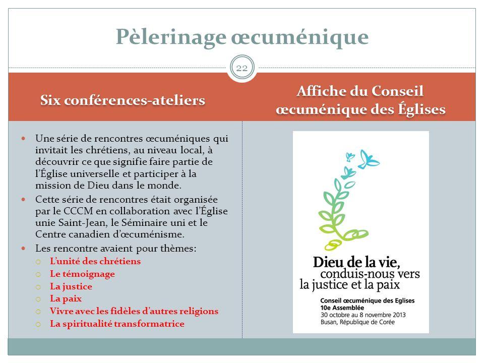 Six conférences-ateliers Affiche du Conseil œcuménique des Églises  Une série de rencontres œcuméniques qui invitait les chrétiens, au niveau local,