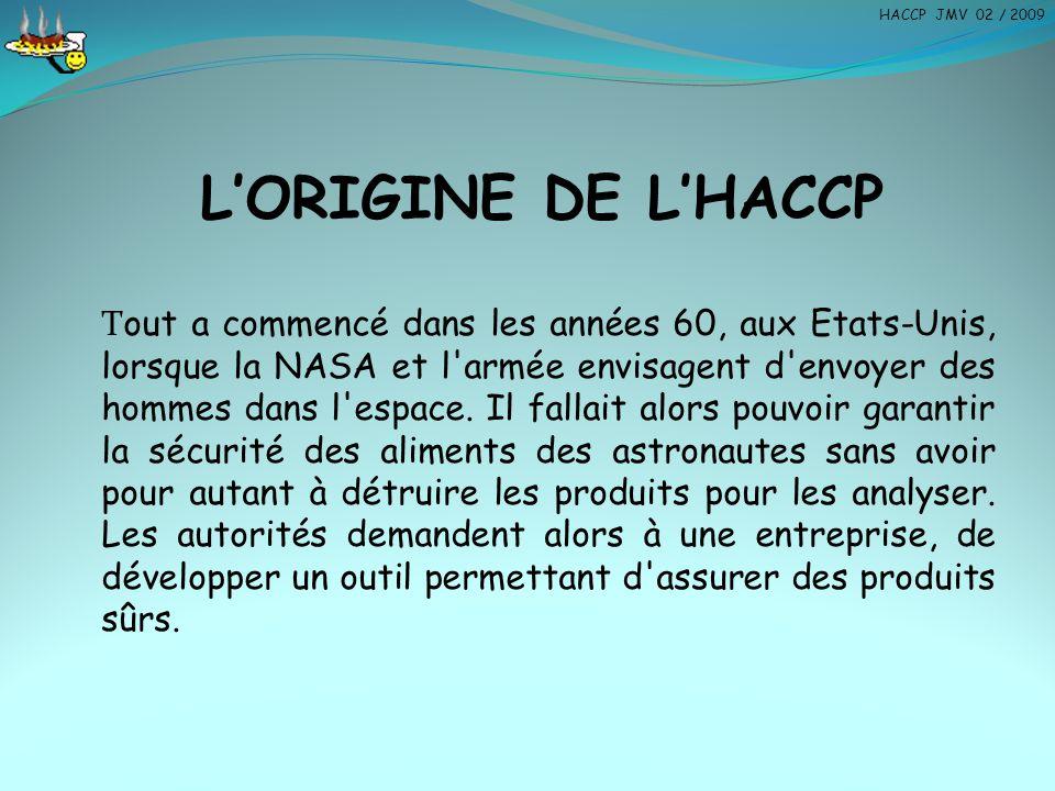 LES RISQUES LIES AUX BACTERIES HACCP JMV 02 / 2009