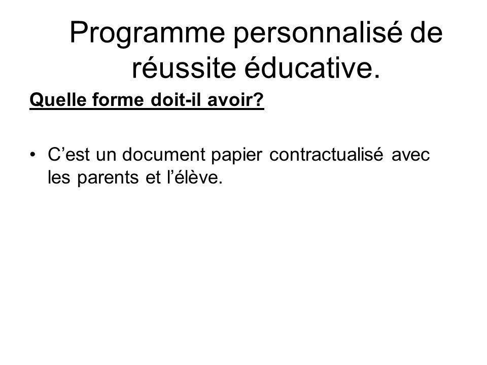 Programme personnalisé de réussite éducative. Quelle forme doit-il avoir.