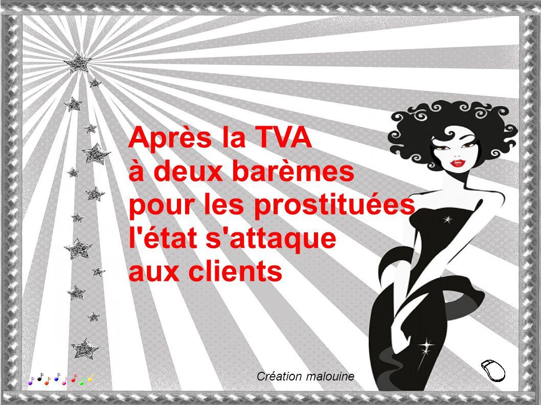 Après la TVA à deux barèmes pour les prostituées l état s attaque aux clients Création malouine