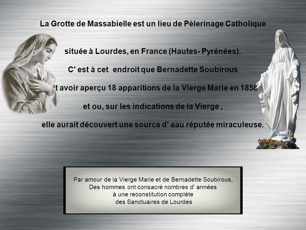 La Grotte de Massabielle est un lieu de Pèlerinage Catholique située à Lourdes, en France (Hautes- Pyrénées).