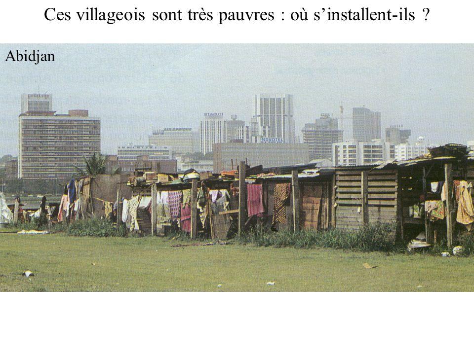 Exode rural 8 Ces villageois sont très pauvres : où s'installent-ils ? Abidjan
