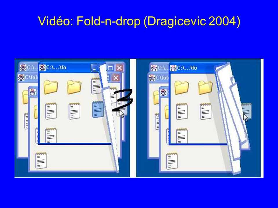 Vidéo: Fold-n-drop (Dragicevic 2004)