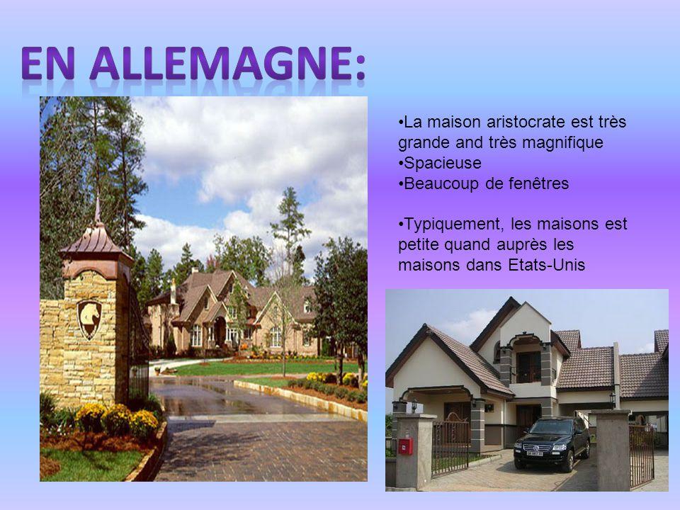 •La maison aristocrate est très grande and très magnifique •Spacieuse •Beaucoup de fenêtres •Typiquement, les maisons est petite quand auprès les maisons dans Etats-Unis