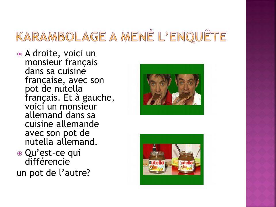  A droite, voici un monsieur français dans sa cuisine française, avec son pot de nutella français.