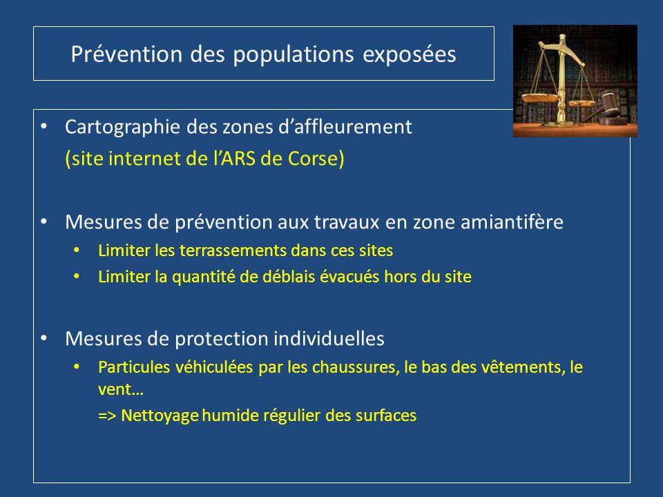 Prévention des populations exposées • Cartographie des zones d'affleurement (site internet de l'ARS de Corse) • Mesures de prévention aux travaux en z