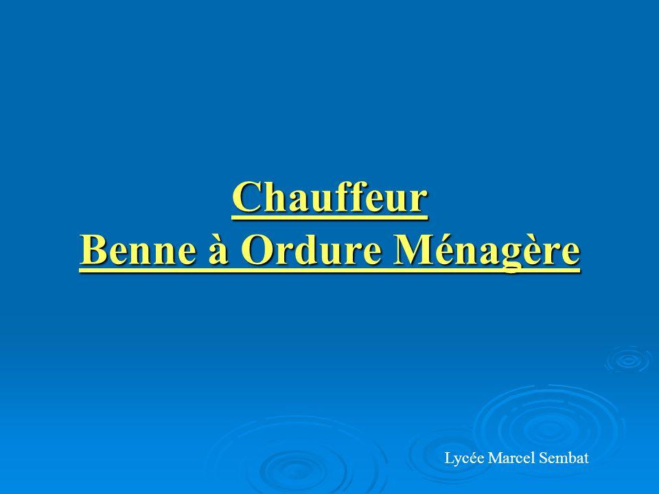 Chauffeur Benne à Ordure Ménagère Lycée Marcel Sembat