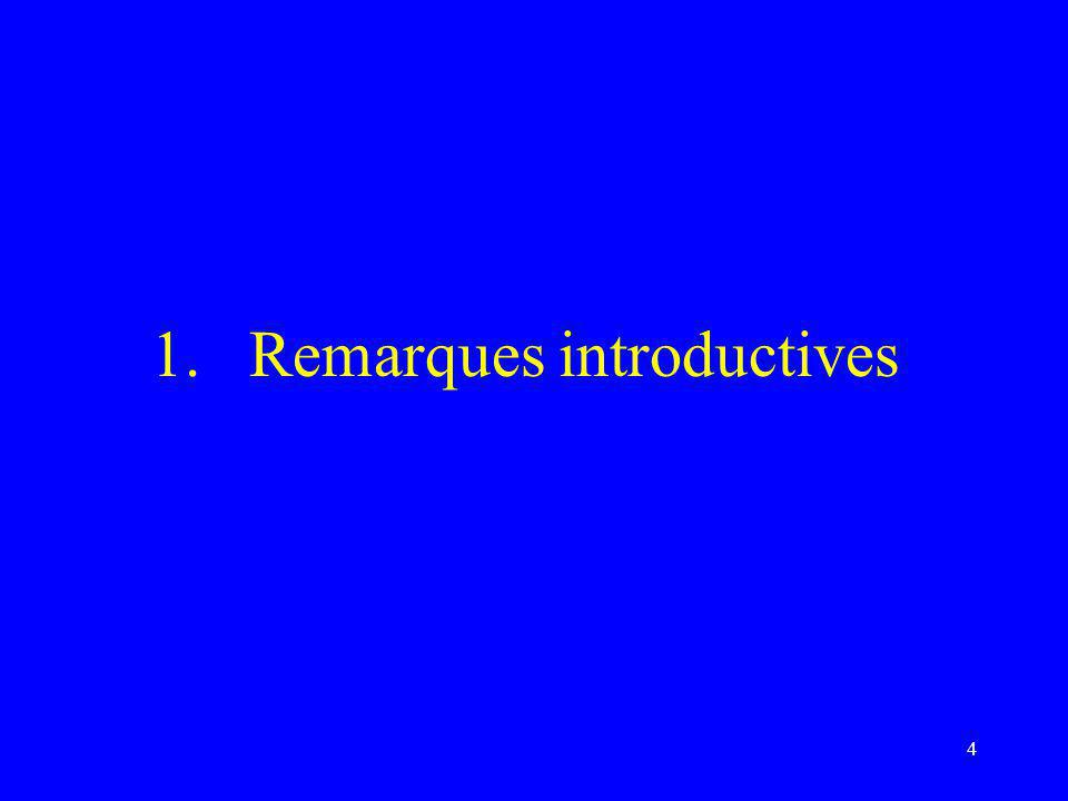 4 1.Remarques introductives