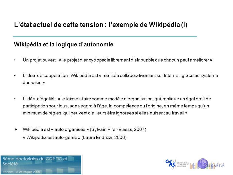 L'état actuel de cette tension : l'exemple de Wikipédia (I) Wikipédia et la logique d'autonomie •Un projet ouvert : « le projet d'encyclopédie libreme