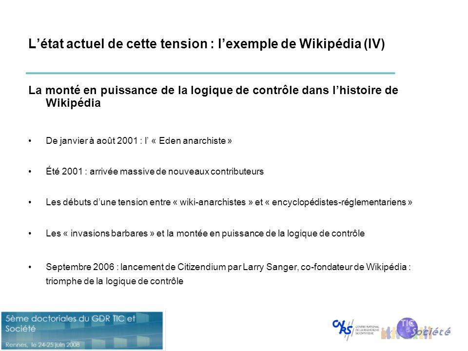 L'état actuel de cette tension : l'exemple de Wikipédia (IV) La monté en puissance de la logique de contrôle dans l'histoire de Wikipédia •De janvier