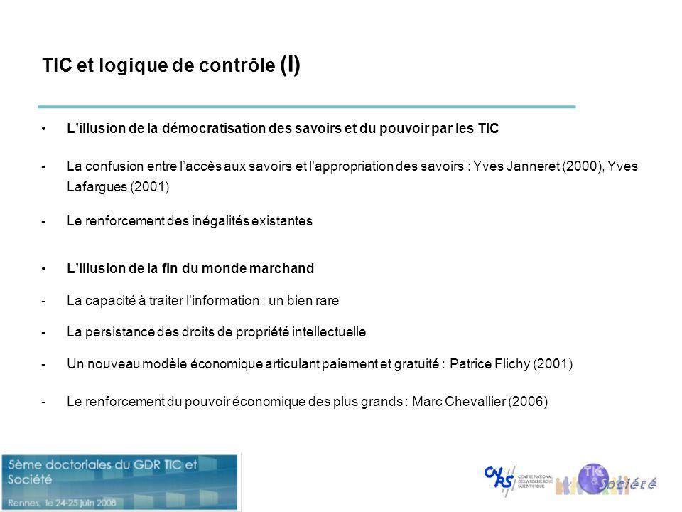 TIC et logique de contrôle (I) •L'illusion de la démocratisation des savoirs et du pouvoir par les TIC -La confusion entre l'accès aux savoirs et l'ap