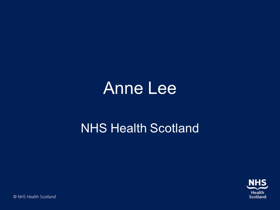 Anne Lee NHS Health Scotland