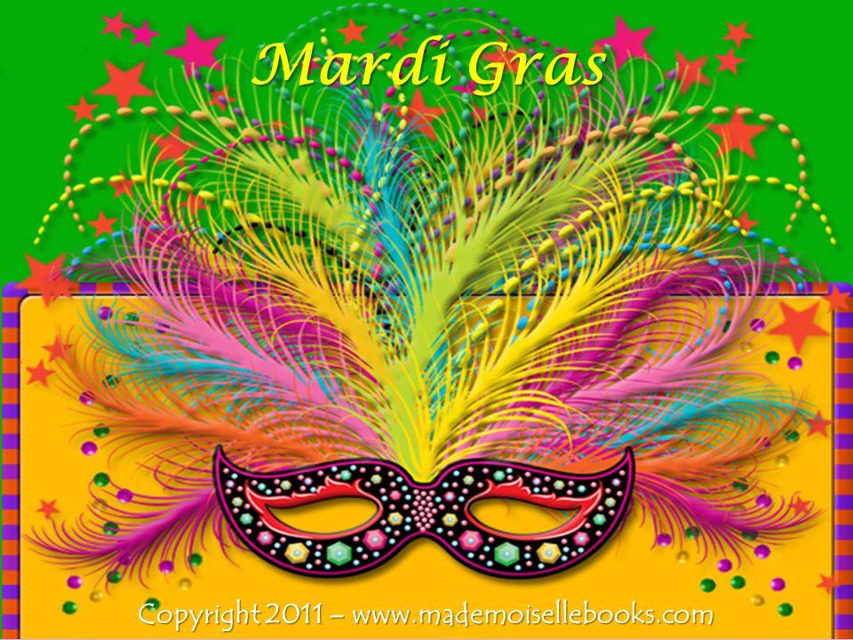 Mardi Gras Copyright 2011 – www.mademoisellebooks.com