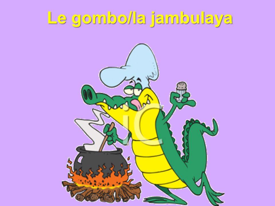 Le gombo/la jambulaya