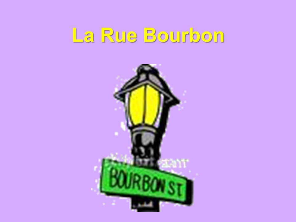 La Rue Bourbon
