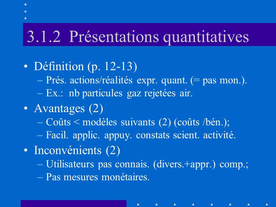 3.1.2 Présentations quantitatives •Définition (p. 12-13) –Prés.