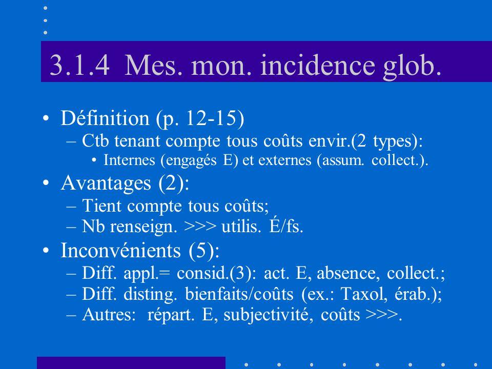 3.1.4 Mes. mon. incidence glob. •Définition (p.
