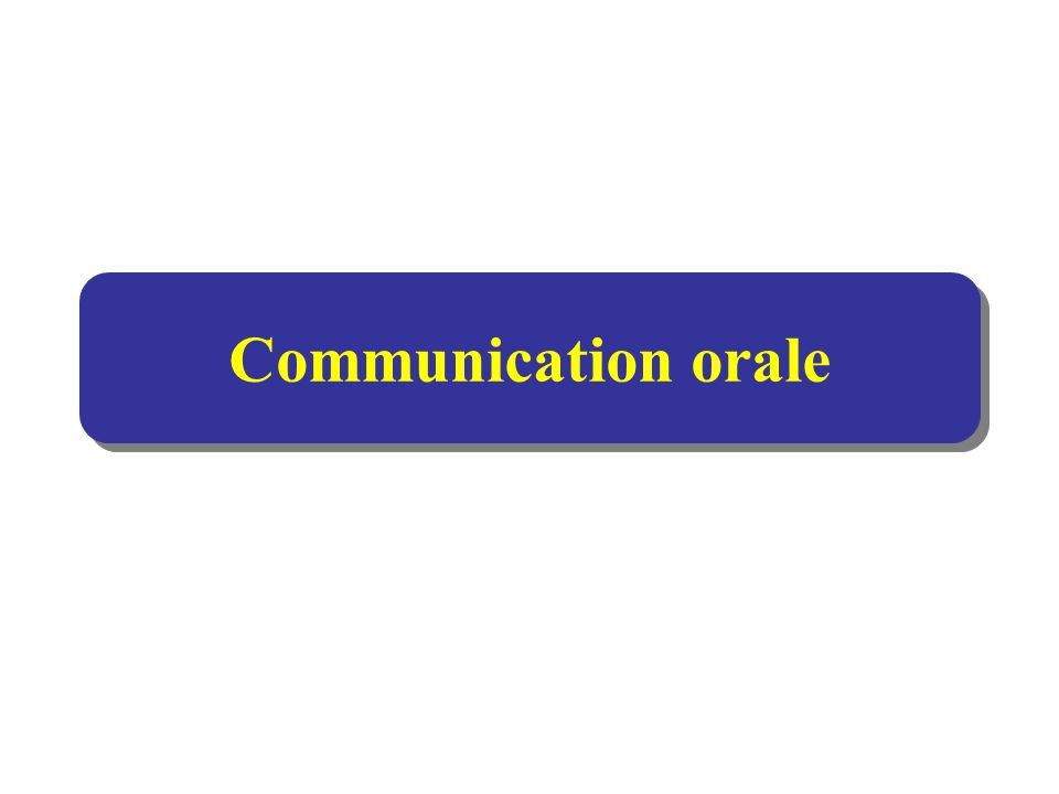 Communication orale