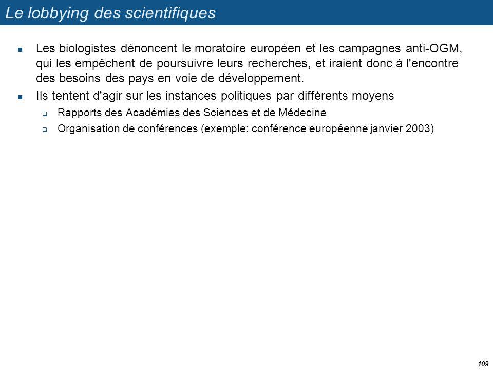 Le lobbying des scientifiques  Les biologistes dénoncent le moratoire européen et les campagnes anti-OGM, qui les empêchent de poursuivre leurs reche