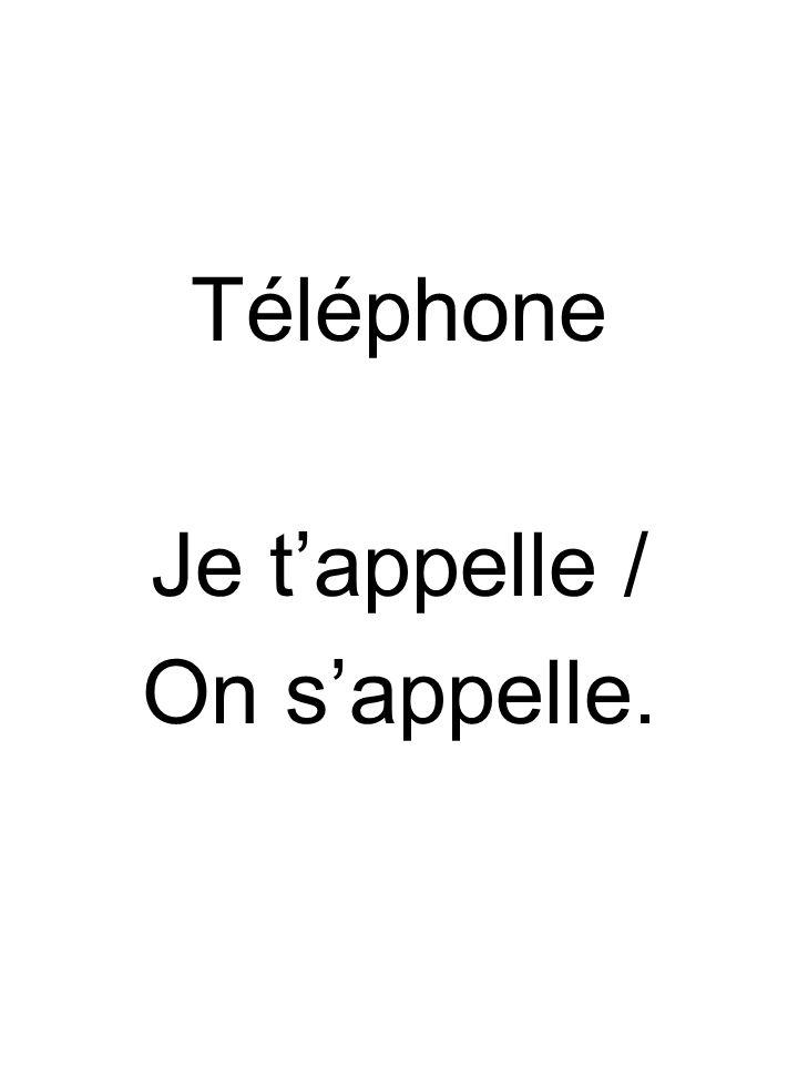 Téléphone Je t'appelle / On s'appelle.