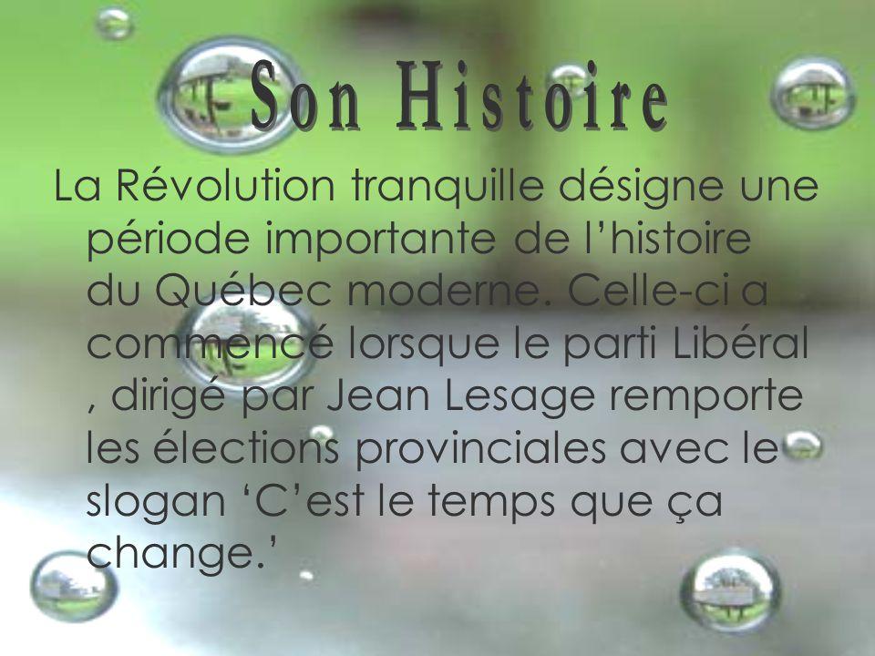 La Révolution tranquille désigne une période importante de l'histoire du Québec moderne.