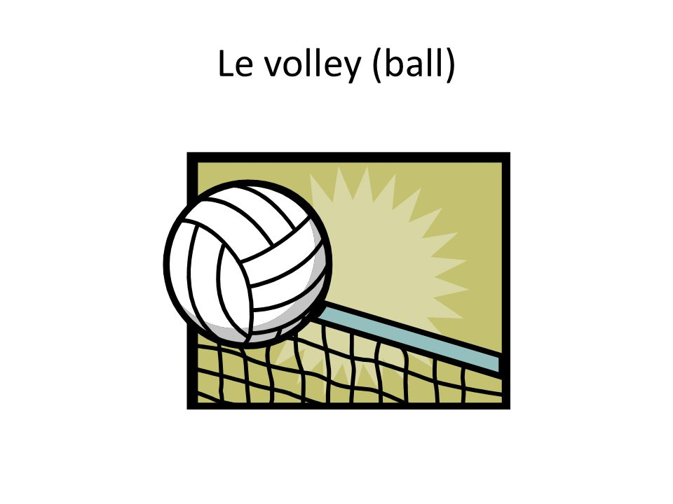 Le volley (ball)