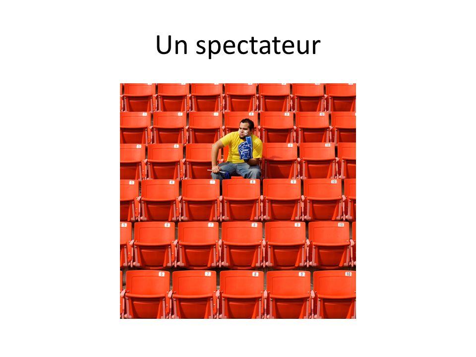 Un spectateur
