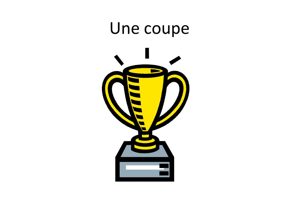 Une coupe