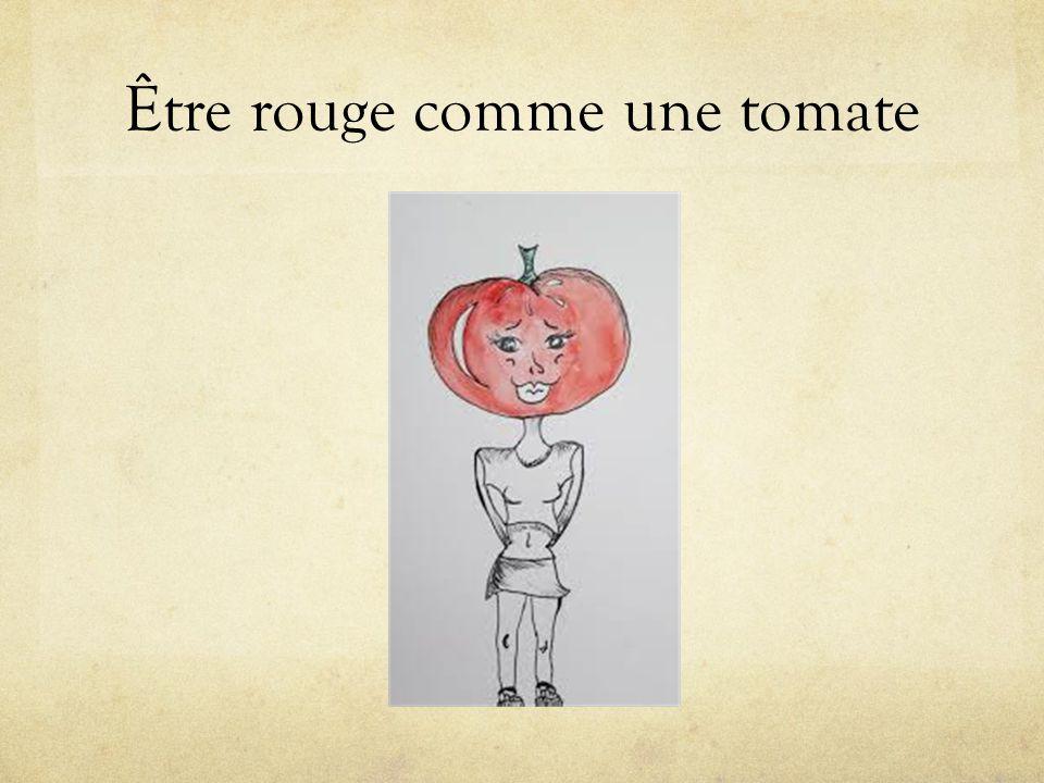 Être rouge comme une tomate