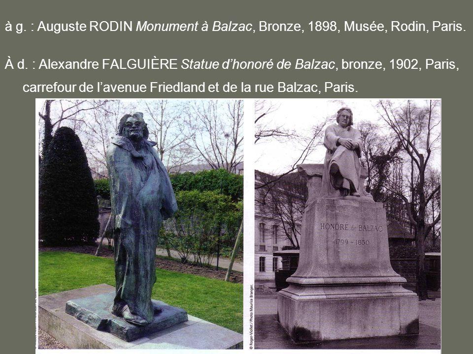 à g.: Auguste RODIN Monument à Balzac, Bronze, 1898, Musée, Rodin, Paris.