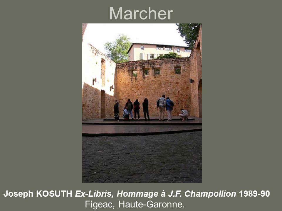 Marcher Joseph KOSUTH Ex-Libris, Hommage à J.F. Champollion 1989-90 Figeac, Haute-Garonne.