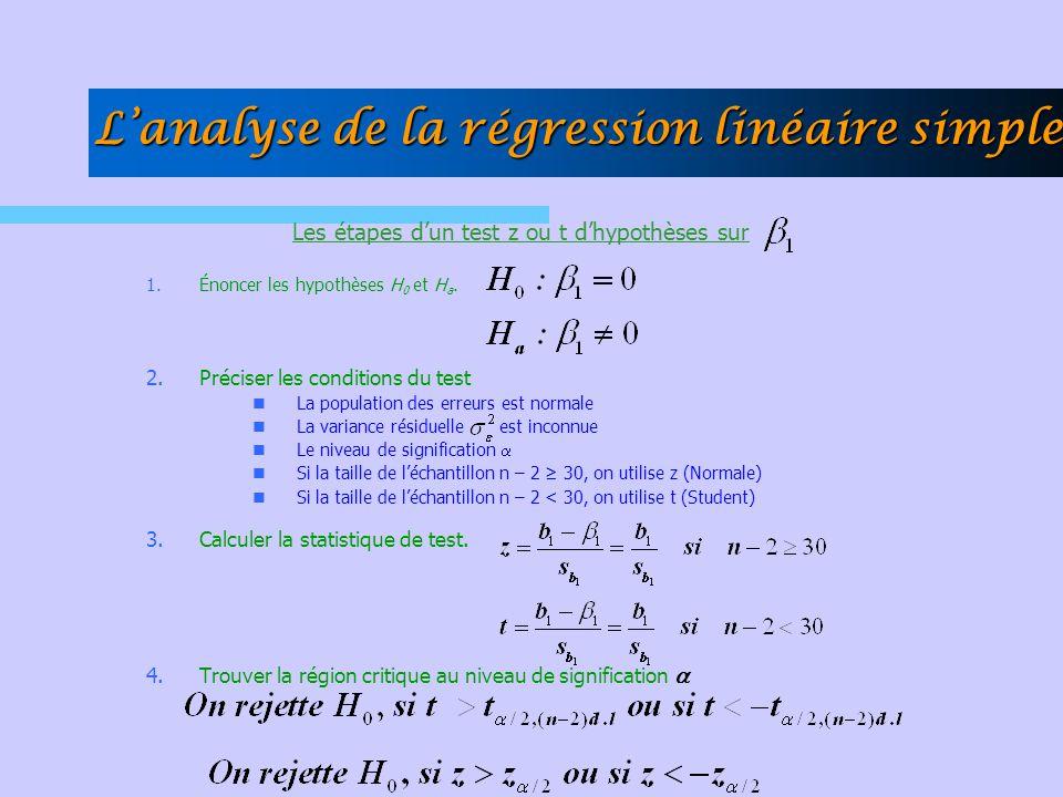 Les étapes d'un test z ou t d'hypothèses sur 1.Énoncer les hypothèses H 0 et H a. 2.Préciser les conditions du test  La population des erreurs est no