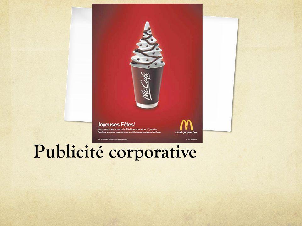 Publicité à un public restreint Pas le grand public mais plutôt une cible restreinte