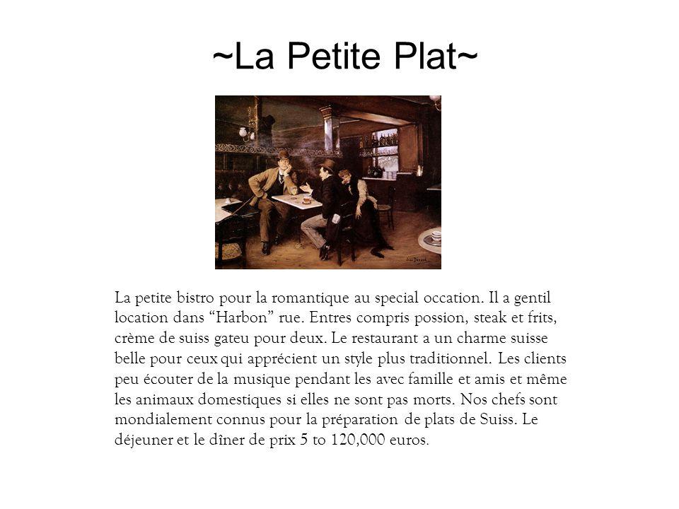 ~La Petite Plat~ La petite bistro pour la romantique au special occation.