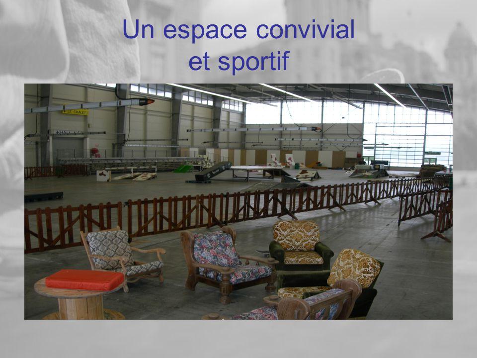 Un espace convivial et sportif
