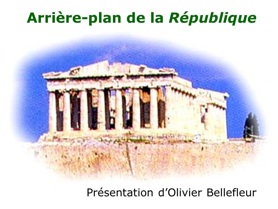 Arrière-plan de la République Présentation d'Olivier Bellefleur