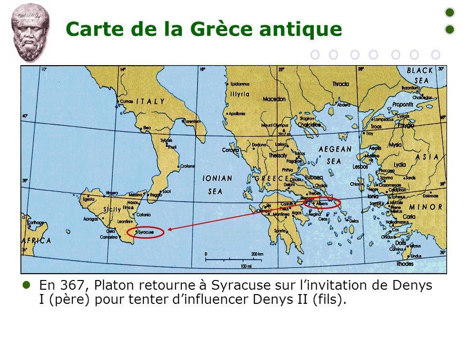 Carte de la Grèce antique  En 367, Platon retourne à Syracuse sur l'invitation de Denys I (père) pour tenter d'influencer Denys II (fils).