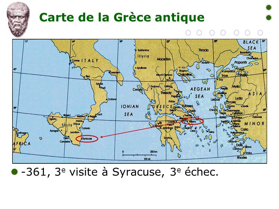 Carte de la Grèce antique  -361, 3 e visite à Syracuse, 3 e échec.