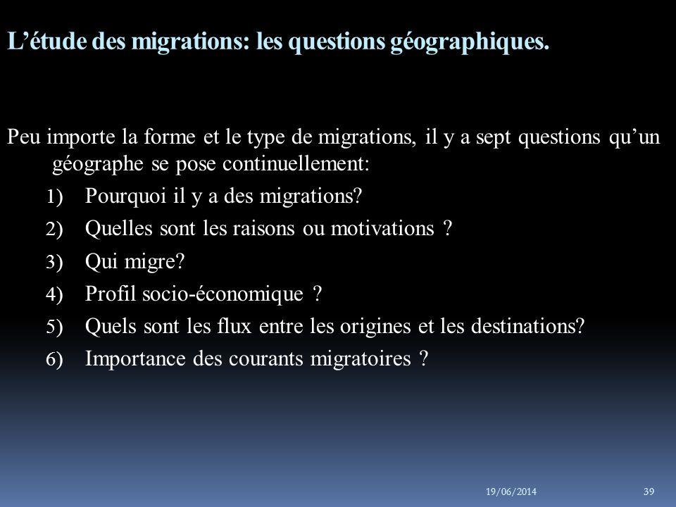 19/06/2014 40 7) Quels sont les impacts de la migration sur la région de départ et sur la région de destination.