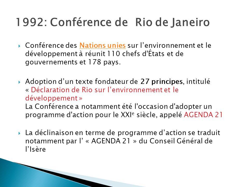 1992: Conférence de Rio de Janeiro  Conférence des Nations unies sur l'environnement et le développement à réunit 110 chefs d'États et de gouvernemen
