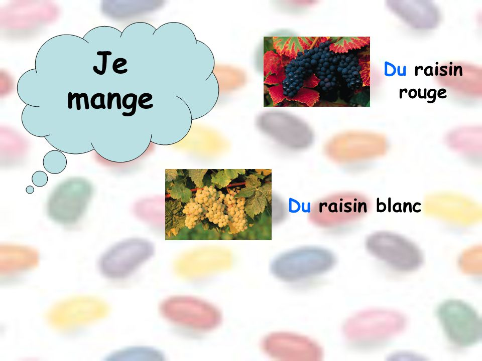 Du raisin rouge Du raisin blanc