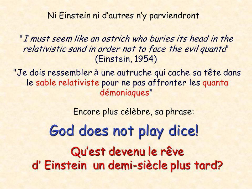 Ni Einstein ni d'autres n'y parviendront